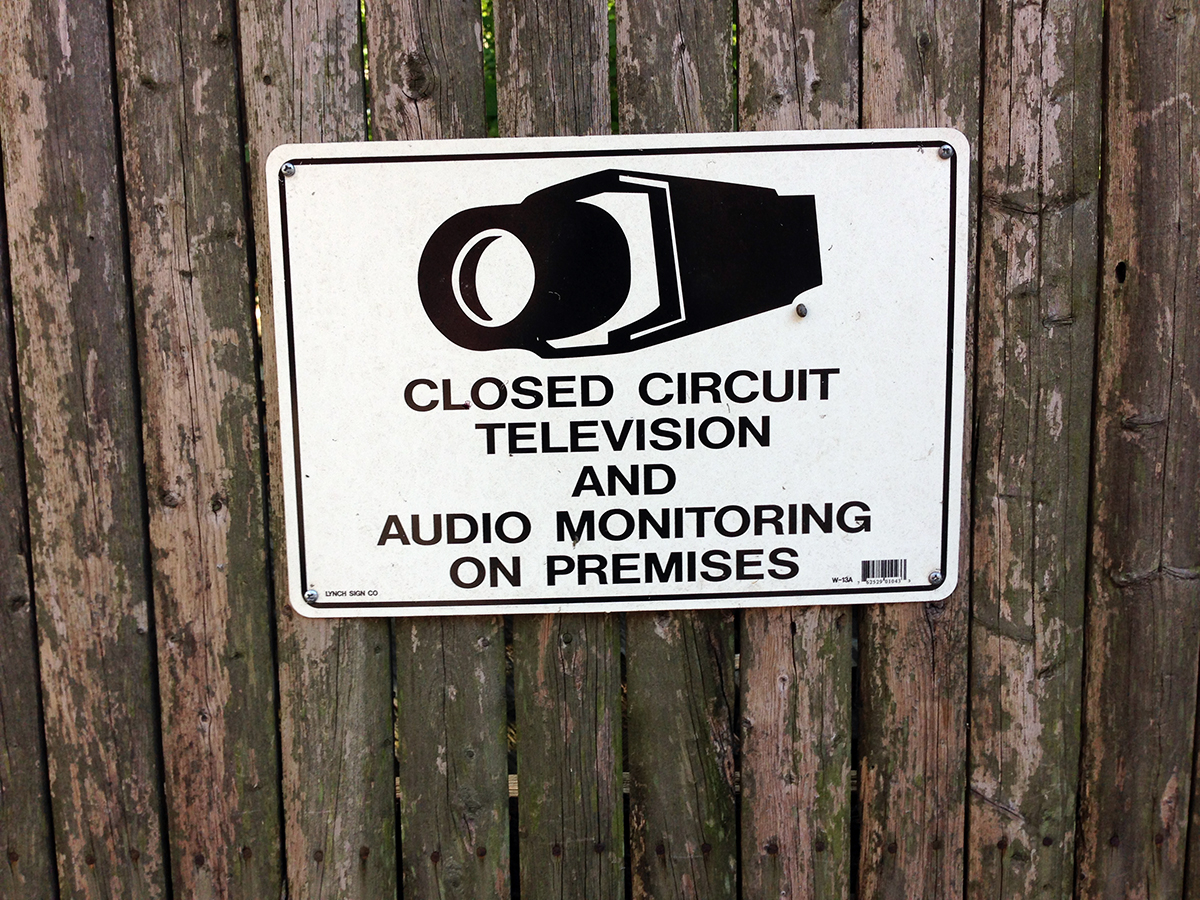 Vernacular Typography Closed Circuit Monitoring Signage